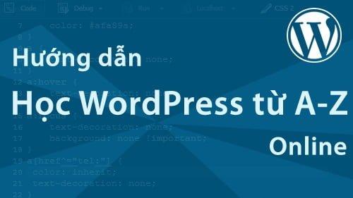 Hướng dẫn tạo một website WordPress từ A-Z