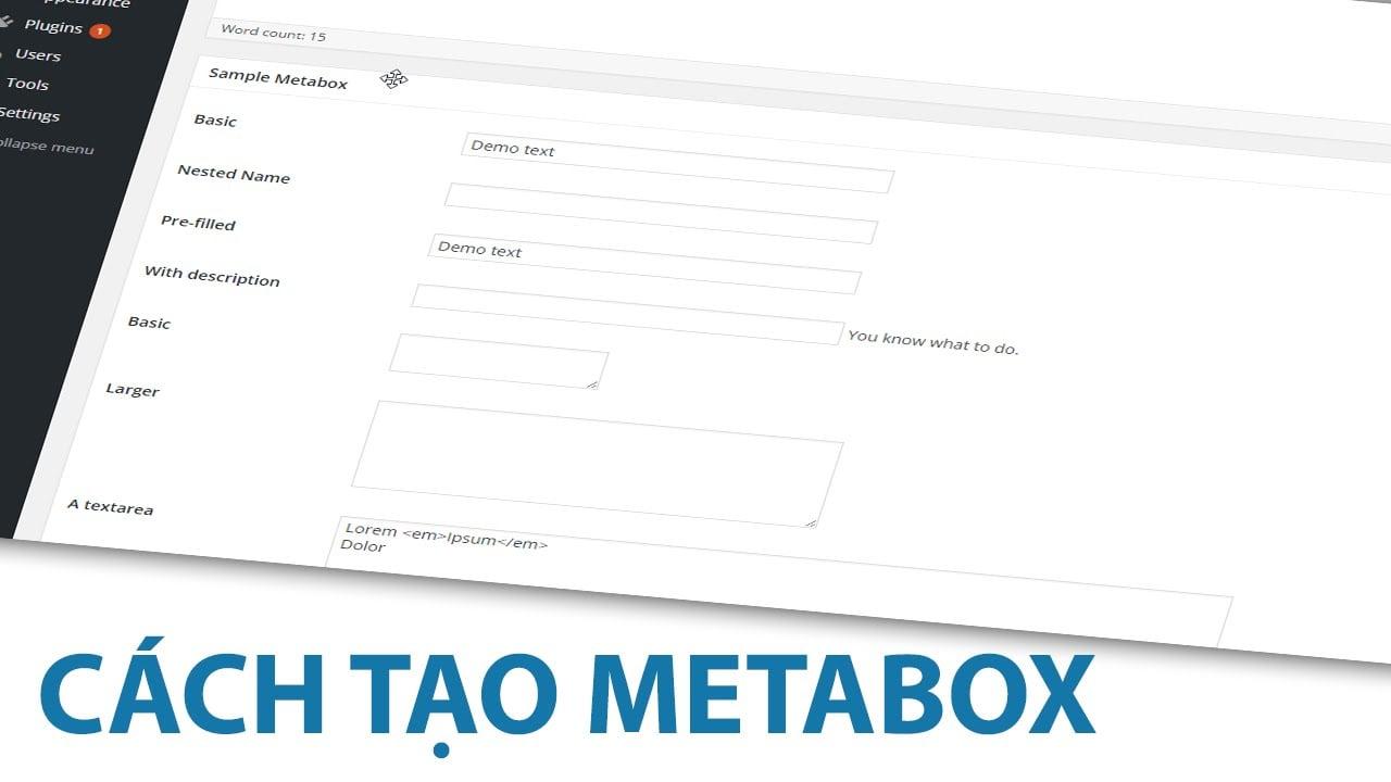 Hướng dẫn tạo Meta Box trong WordPress