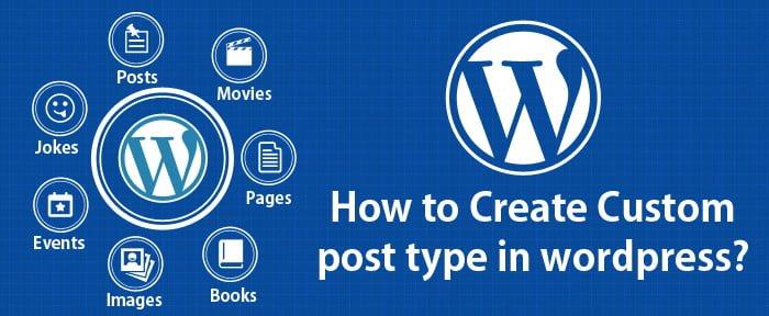 Hướng dẫn tạo Custom Post Type trong WordPress
