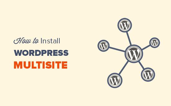 Làm thế nào để cài Multisite WordPress