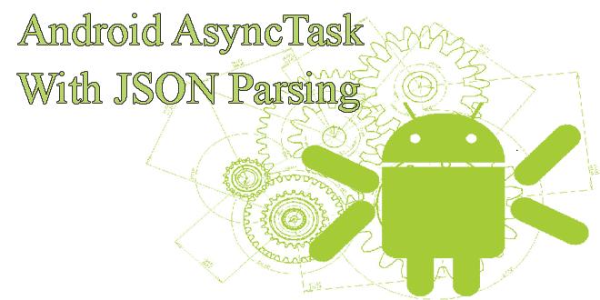 [Android căn bản] Bài 13: Xử lý Json trong Android
