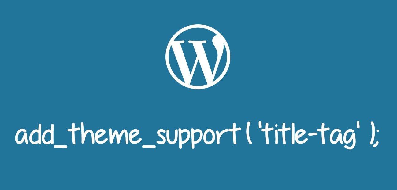 "Các loại ""Add Theme Support"" trong WordPress"