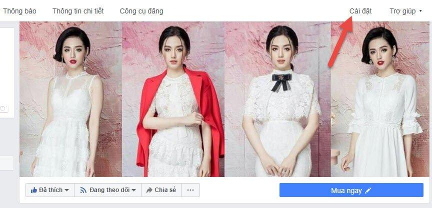 Truy cập vào mục cài đặt của Fanpage trên Facebook